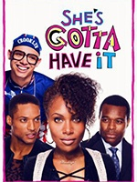 She's Gotta Have It- Seriesaddict